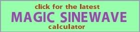 Latest free Magic Sinewave calculator updates.